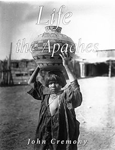 Life Among the Apaches by John Cremony https://www.amazon.com/dp/B01HC98MR4/ref=cm_sw_r_pi_dp_fp8Nxb9N7MSX8