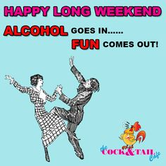 Work hard, play hard! that's the #motto here Cock and Tail Cafe! #Happy LONG WEEKEND #SouthAfrica. #HumanRights Happy Long Weekend, Did You Know Facts, Play Hard, Motto, The Funny, Dyi, Work Hard, Jokes, Projects
