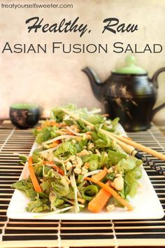 Healthy Raw Asian Fusion Salad - Treat Yourself Sweeter