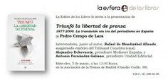 Mañana 05/03 presentación de #Triunfólalibertaddeprensa (Pedro Crespo), sobre evolución del periodismo español entre 1977 Y 2000.