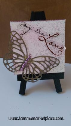 """Mini Canvas with Easel """"My True Love"""" - Mixed Media Art with Butterfly MKM009"""