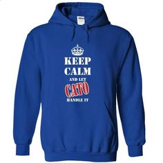 Keep calm and let CATO handle it - #sweatshirt pattern #cardigan sweater. SIMILAR ITEMS => https://www.sunfrog.com/Names/Keep-calm-and-let-CATO-handle-it-kalik-RoyalBlue-6651610-Hoodie.html?68278