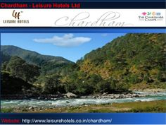 Chardham - leisure hotels ltd by Vibhas Prasad via slideshare