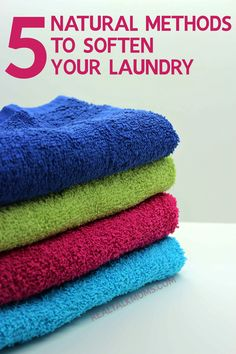 5 Natural Methods to Soften Your Laundry