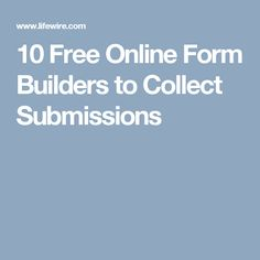 10 Free Online Form Builders to Collect Submissions