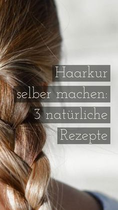 Make hair cure yourself: 3 natural recipes Haarkur selber machen: 3 natürliche Rezepte Once or twice a month you should give your hair a hair cure. Especially if you have longer hair or dry hair. We present you with three hair treatments to make your own. Diy Beauty, Beauty Hacks, Luxury Beauty, Beauty Care, Beauty Tips, Hair Cure, Curly Hair Styles, Natural Hair Styles, Diy Hair Care