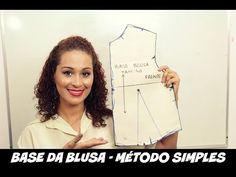 MOLDE BASE DA BLUSA FEMININA - MÉTODO SIMPLES|DAYSE COSTA - YouTube