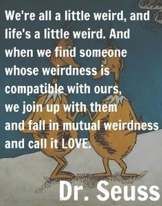 quotes about being weird - Google Search