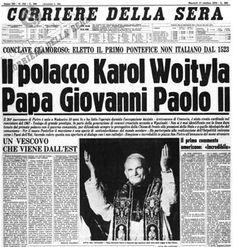 """ROMA- """"Non so se posso bene spiegarmi nella vostra... nostra lingua italiana. Se mi sbaglio, mi corigerete"""". Queste furono le prime parole di Giovanni Paolo II, queste furono il primo suono d'amore che trasmesse ai fedeli dopo lo storico """"Habemus papam""""del 16 ottobre 1978. Newspaper Front Pages, Old Newspaper, Nostalgia, St John Paul Ii, Last News, Old Signs, Papi, Pope Francis, Sweet Memories"""