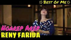 RENY FARIDA New BOM [ Best Of Me ] - Ngarep Arep Official Video Music Songs, My Music, Music Videos, Channel, Singer, Album, Youtube, Youtube Movies, Card Book