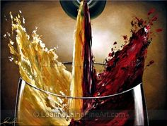 """""""Sommelier's Fusion"""" by © Leanne Laine Fine Art https://www.facebook.com/leannelainefineart #wine #wineart #winepainting #fineart #art #paintings"""