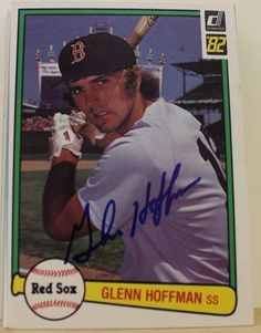 fb8aa20553b Glenn Hoffman Boston Red Sox Autographed 1982 Donruss Card  460. This item  comes with