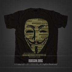 Anonymous T-Shirt Design #AnonymousTees