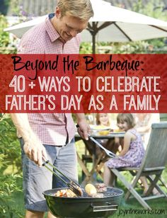 Why should we make Dads barbeque our dinner on Father's Day? Move beyond the barbeque with over 40 ways to celebrate Father's Day as a family day dinner Ways to Celebrate Father's Day as a Family - Joy in the Works Fathers Day Art, Fathers Day Presents, Fathers Day Crafts, Diy Father's Day Gifts, Father's Day Diy, Father's Day Activities, Kindergarten Activities, Outdoor Activities, Father's Day Celebration