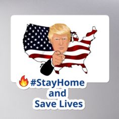 #StayHome and Save Lives Bubble-free stickers COVID USA Trump #quarantine