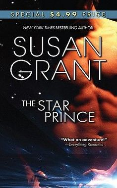 Title: The Star Prince  Author: Susan Grant  Publisher: Leisure Books  Copyright Date: 2010-05-01  ISBN: 0505528517  Type: Mass Market Paperback  Condition: New $5.99 #BBBBooks #Books #BooksForSale