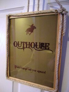 """Outhouse"" Sign for restrooms LOL! 
