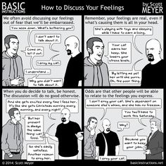 Basic Instructions - How to Discuss YourFeelings, or, why cats have it soooooo much better than you do.
