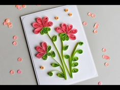 How to Make - Greeting Card Quilling Flowers - Step by Step | Kartka Okolicznościowa - YouTube