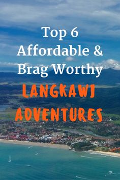 Top 6 Affordable & Brag Worthy Adventures, in Langkawi, Malaysia, that are perfect for families and adventurers of all ages! #Langkawi #Malaysia #adventuretravel #familytravel http://www.theislanddrum.com/best-langkawi-adventures/