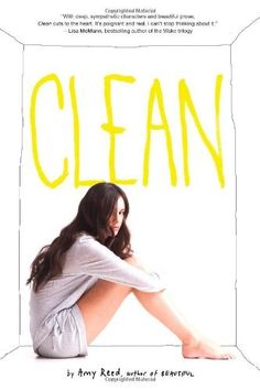 Clean by Amy Reed, http://www.amazon.com/dp/144241345X/ref=cm_sw_r_pi_dp_W3vMrb1QZ4SPV