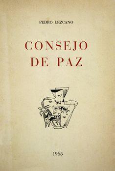 """Valentín Medina: [DIETARIO]. [PEDRO LEZCANO: LIBRO """"CONSEJO DE PAZ""""..."""