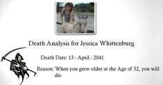 Check my results of When and Why you will Die? Facebook Fun App by clicking Visit Site button