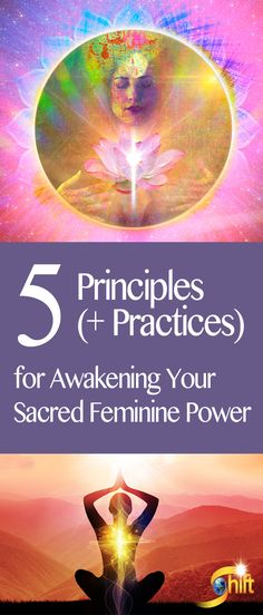 Learn 5 Principles (+ Practices) for Awakening Your Sacred Feminine  Power - Shakti is a Sanskrit word which points to the universal life force energy which is feminine in nature... and unfortunately, frequently neglected and ignored in most cultures. #yoga #yogainspiration #deviyogaforwomen  www.deviyogaforwomen.com