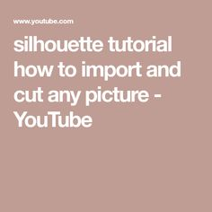 silhouette tutorial how to import and cut any picture - YouTube Silhouette Cameo 2, Silhouette School, Silhouette Cutter, Silhouette Cameo Projects, Silhouette Studio, Make Pictures, Cricut, Youtube, Heat Press