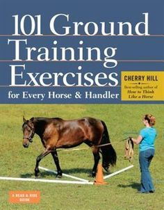 Ground training is the key to safe, successful riding and a strong bond between horse and rider. In 101 Ground Training Exercises for Every Horse & Handler, best-selling equestrian author Cherry Hill offers a comprehensive series of exercises that cover every aspect of ground training, from haltering to driving, from turning to transitions, from backing to body languages. The book is appropriate for work with horses of every age and breed.