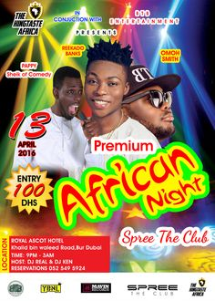 """Dubai Stand Up!!!!!!   The most anticipated event of the year """"Premium African nite"""" live in Dubai on the 13th of April 2016 with electrifying performances from @reekadobanks, Pappy Sheik Of Comedy, Omoh Smith, DJ Ken and DJ Real  SAVE THE DATE!!!  Get your tickets today!!!!!!  For Ticket and Table Booking enquiries call: +971 52 549 5924  Email: kingtasteafrica@gmail.com  Venue: Spree The Club Royal ascot Hotel Khalid Bin Waleed Road, Bur Dubai  Date: 13th April, 2016  Time: 9pm - 3am"""