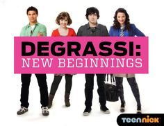 Degrassi (:  #DegrassianQueen