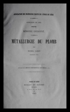 El Viejo Libro, Libreria Anticuaria, Edward Contreras Vergara, www.elviejolibro.com: Metallurgie du Plomb. Michel Cahen.