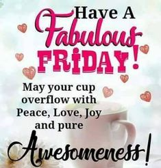 Have a Happy Friday A xx :-)). This pin is grand!)) The Random Vibez is sharing some of the coolest, popular, funny and amazing Happy Friday Quotes to brighten your Friday Mornings! Happy Friday Gif, Friday Morning Quotes, Good Morning Happy Friday, Friday Wishes, Happy Friday Quotes, Morning Greetings Quotes, Good Morning Quotes, Happy Quotes, Happy Weekend