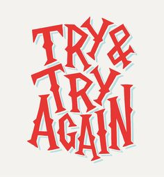 12/23: Try Again by Jay Roeder, freelance artist specializing in illustration, hand lettering, creative direction & design
