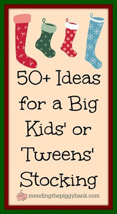 50+ Ideas for a Big Kids' or Tweens' Stocking