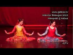 Manpreet and Naina @ Warrior Bhangra 2012 - YouTube