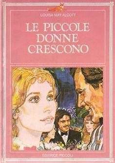 (DT) PICCOLE DONNE CRESCONO - Louisa May Alcott - 1982
