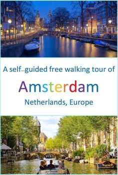 A free self guided walking tour of Amsterdam City in Netherlands | Things to do in a day in Amsterdam | Places to see in Amsterdam in a day