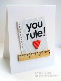 You Rule! ruler card for teachers or kids. By Krystie Hersch for EllenHutson.com.