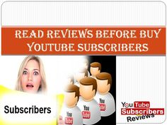 http://www.buyyoutubesubscribersreviews.com/ - Popularize your business channel in a short time through buy YouTube subscribers service from a genuine firm. For safe business promotion, you can read Buy YouTube subscribers reviews from our site. It will help you to understand the quality of services of the firm and then take the best decision.