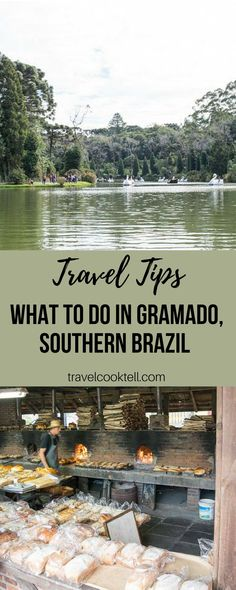 What to do in Gramado, Brazil {Travel Tips} | Travel Cook Tell