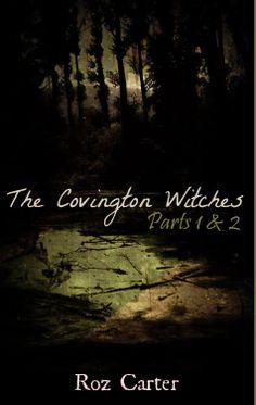 The Covington Witches, Parts 1 & 2 by Roz Carter www.amazon.com/dp/B00IU2XGEM