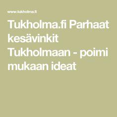 Tukholma.fi Parhaat kesävinkit Tukholmaan - poimi mukaan ideat