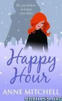 A Girl and Her Kindle: Happy Hour by Anne Mitchell - $0.99 Goodie