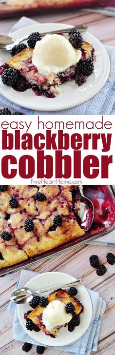 Easy Homemade Blackberry Cobbler ~ delicious served warm out of the oven with vanilla ice cream! | FiveHeartHome.com