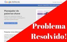 Planejador de Palavras Chaves Grátis Para Google Adwords! Conheça Já!