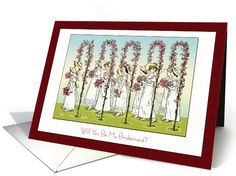 A lovely line of ladies walk under flower arches, honored to be bridesmaids for the bride's special day. Gorgeous painting by Kate Greenaway is a perfect graphic to send to someone to ask to be part of your wedding party. Design © 2015 Julia Bryant.  greetingcarduniverse.com/jjbdesigns   #greetingcard #greetingcarduniverse #greeting #card