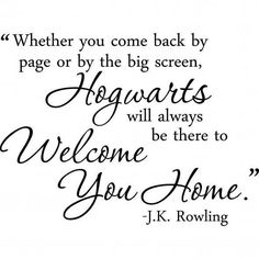 Because it reminds me of my childhood...Thank you, J.K. Rowling for Harry Potter and for Hogwarts, my home.