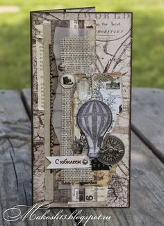 "Мир склеенный из бумажек ...: ""День рождения"", топ и еще один баннер ))) Steampunk Cards, Card Making Tips, Shabby Chic Cards, Anna Griffin Cards, Interactive Cards, Beautiful Handmade Cards, Fathers Day Cards, Handmade Books, Card Maker"